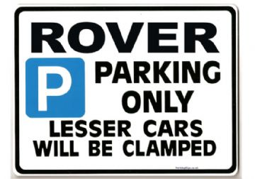 ROVER Car Parking Sign- Gift for sd1 p6 p5 p4 3500 3.5 2000  model owner -Size Large 205 x 270mm